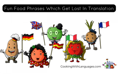 Fun Food Phrases Which Get Lost In Translation