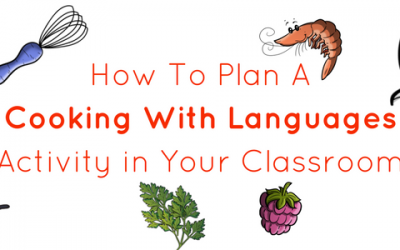 How To Plan A Cooking With Languages Competition in Your Target Language