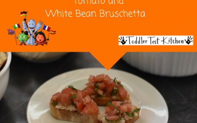 COOKING WITH YOUNG KIDS: Tomato and White Bean Bruschetta