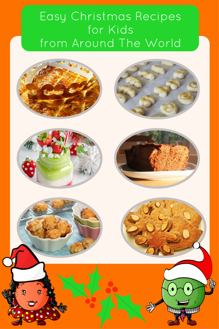 Easy Christmas Recipes For Kids Recipes From Around The World
